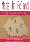 Made in Poland. Dziewięć sztuk teatralnych z Polski w wyborze Romana Pawłowskiego - Roman Pawłowski