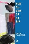 Kurgudan da Garip - Chuck Palahniuk, Ahmet Ergenç