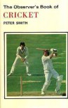 Observer's Book of Cricket (Observer's Pocket) - Peter Smith