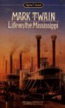 Life on the Mississippi (Signet Classics ) - Mark Twain, Leonard Kriegal, Leonard Kriegel