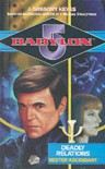 Babylon 5.  Deadly Relations. Bester Ascendant - J. Gregory Keyes