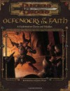 Defenders of the Faith: A Guidebook to Clerics and Paladins - Rich Redman, James Wyatt