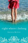 Right Where I Belong - Krista McGee