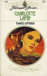 Twist of Fate (Harlequin Presents, #358) - Charlotte Lamb