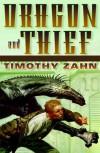 Dragon and Thief  - Timothy Zahn