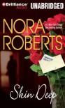 Skin Deep - Nora Roberts