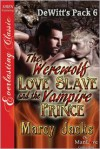 The Werewolf Love Slave and the Vampire Prince - Marcy Jacks