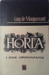 Horla i inne opowiadania - Guy de Maupassant