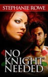 No Knight Needed (Ever After #1) - Stephanie Rowe