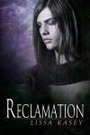 Reclamation (Dominion, #2) - Lissa Kasey