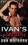 Ivan's Captive Submissive - Ann Mayburn