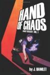 Hand of Chaos - J. Hamlet