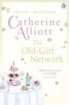 Old-Girl Network. Catherine Alliott - Catherine Alliott