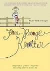 Free-Range Knitter: The Yarn Harlot Writes Again - Stephanie Pearl-McPhee