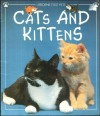 Cats And Kittens (Usborne First Pets) - Katherine Starke