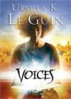 Voices  - Ursula K. Le Guin