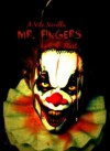 Mr. Fingers (Vile Novellas) - C.N. Faust