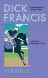 Straight - Dick Francis
