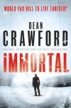 Immortal (Ethan Warner #2) - Dean  Crawford