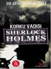 Korku Vadisi - Çağlar Aydınoğlu,  Arthur Conan Doyle