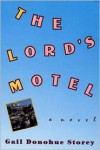The Lord's Motel - Gail Donohue Storey