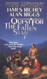 The Quest for the Fallen Star - Piers Anthony;James Richey;Alan Riggs