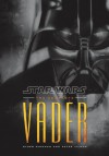The Complete Vader: Star Wars - 'Ryder Windham',  'Peter Vilmur'