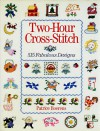 Two-Hour Cross-Stitch: 515 Fabulous Designs - Patrice Boerens