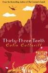 Thirty-Three Teeth  - Colin Cotterill