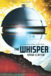 The Whisper  - Emma Clayton