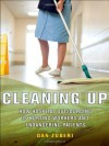 Cleaning Up: How Hospital Outsourcing Is Hurting Workers and Endangering Patients - Dan Zuberi