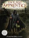 Revenge of the Witch  - Joseph Delaney, Patrick  Arrasmith