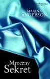 Mroczny sekret - Marina Anderson