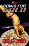Going for Gold: M/M Olympic Anthology - E.M. Lynley,  Kaje Harper,  Sarah Madison,  Nico Jaye,  K-lee Klein,  Whitley Gray,  Annabeth Albert,  Kelly  Rand,  Michael P. Thomas