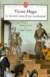Le Dernier jour d'un condamné - Claude Gueux - L'Affaire Tapner - Victor Hugo