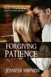 Forgiving Patience - Jennifer Simpkins