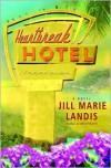 Heartbreak Hotel  - Jill Marie Landis