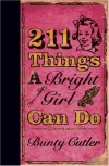 211 Things A Bright Girl Can Do - Bunty Cutler