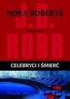Celebryci i śmierć - J.D. Robb
