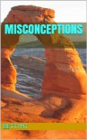 Misconceptions - Betty Thaldorf
