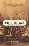 A People's History of the Civil War: Struggles for the Meaning of Freedom - David  Williams