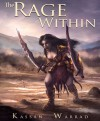 The Rage Within - Kassan Warrad