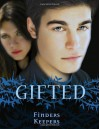 Gifted: Finders Keepers - Marilyn Kaye