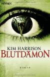 Blutdämon  - Vanessa Lamatsch, Kim Harrison