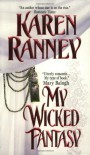 My Wicked Fantasy - Karen Ranney