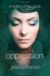 Oppression - Jessica Therrien