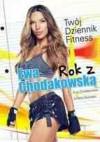 Rok z Ewą Chodakowską. Twój Dziennik Fitness - Ewa Chodakowska, Lefteris Kavoukis