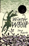 Winter Wood - Steve Augarde