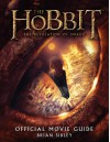 The Hobbit: The Desolation of Smaug Official Movie Guide - Brian Sibley