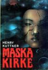 Maska Kirke - Henry Kuttner